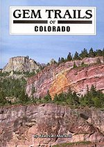 Gem Trails of Colorado Book